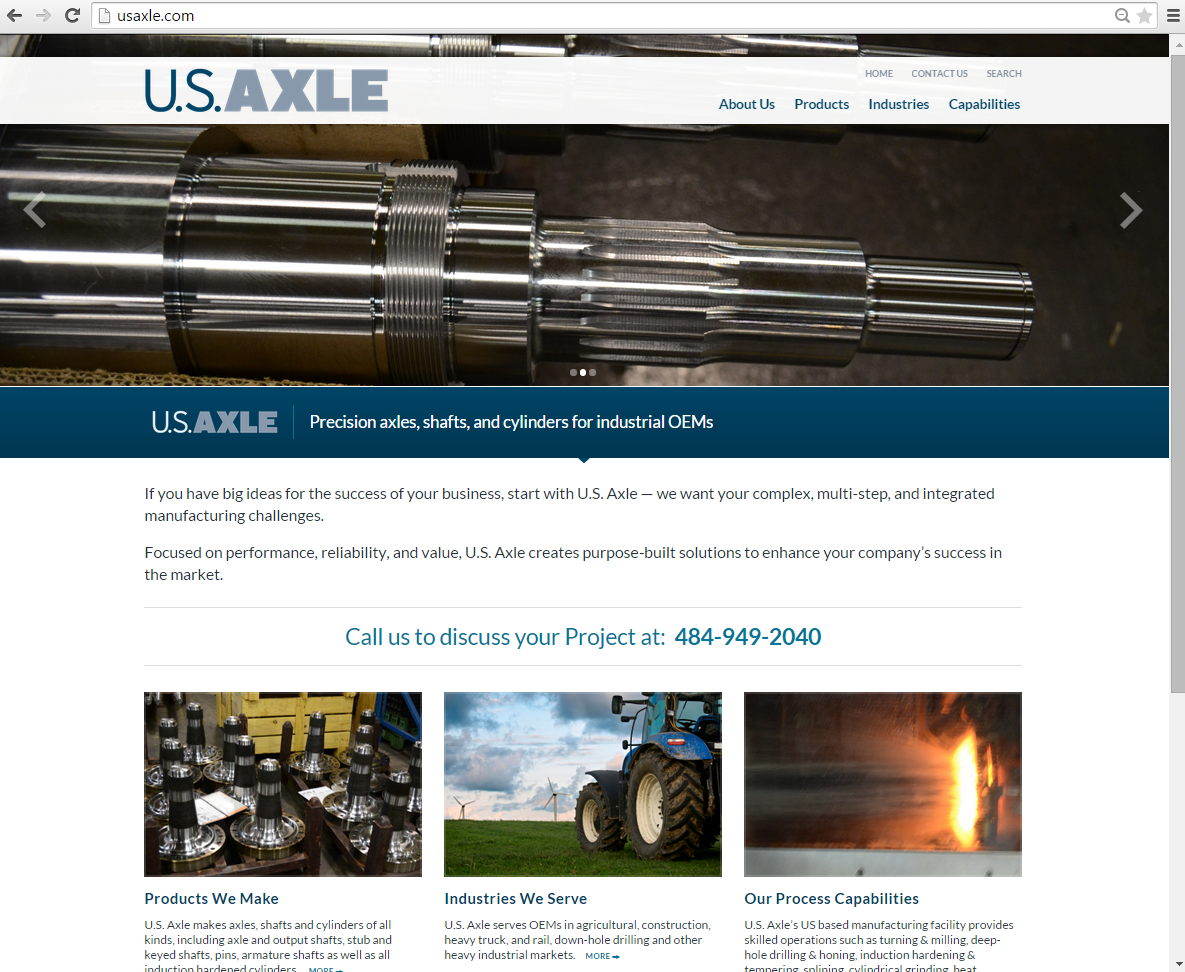 """<h4>U.S. Axle Website</h4>  U.S. Axle has been making precision-engineered axles, shafts, and cylinders for almost 100 years - and had had the same website seemingly almost as long! I took a trip out to their manufacturing facility with my camera and hooked them up with an updated, sharp, bold, website, showcasing the quality product and process capabilities.  <a href=""""http://usaxle.com"""" target=""""_blank"""" class=""""link"""">Check it out! →</a>"""